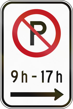 right handed: Canadian road sign - No parking in specified time on the right. This sign is used in Quebec.