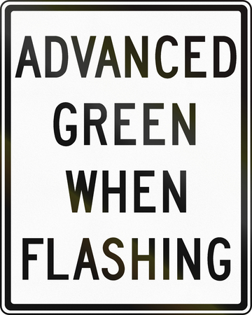 flashing: Regulatory sign in Canada - Advanced green when flashing. This sign is used in Ontario.