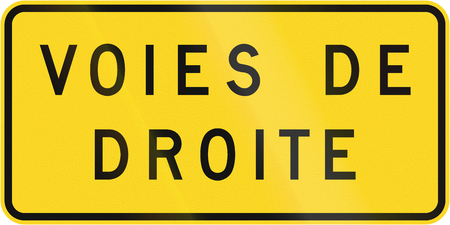 supplemental: Supplemental warning road sign in Quebec, Canada - Right lanes.
