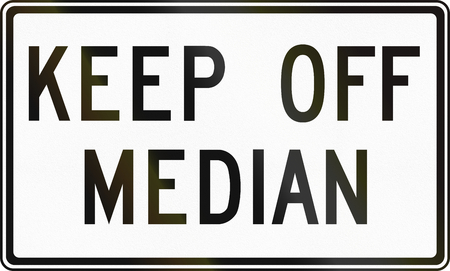 median: Regulatory sign in Canada - Keep off median. This sign is used in Ontario. Stock Photo