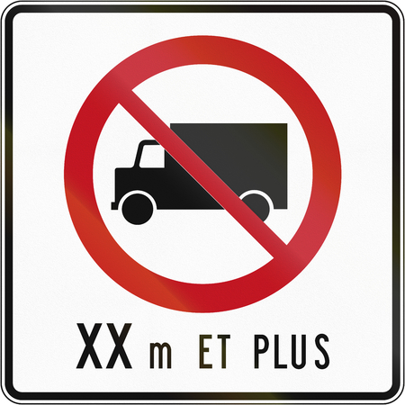 Canadian regulatory traffic sign - No lorries. The text means: XX meters and more. This sign is used in Quebec. Stock Photo