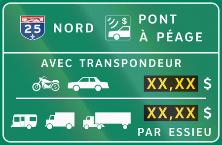 transponder: Guide and information road sign in Quebec, Canada - Fees for different vehicle types. Translations: Nord - North, Pont a peage - Toll bridge, Avec transpondeur - With transponder, Par essieu - Per axle