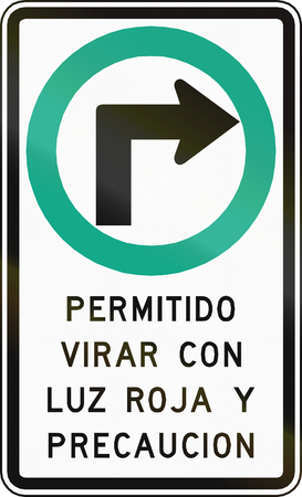 red handed: Regulatory road sign in Chile. The Text means: Right turn on red permitted with caution.