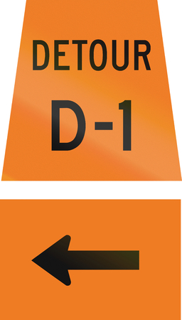 left handed: Canadian temporary road sign - Left turn for detour D-1. This sign is used in Ontario.