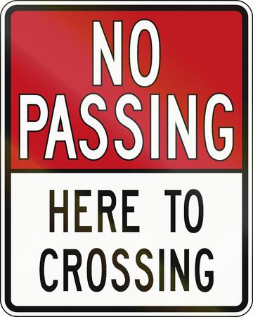 no pase: Se�al de tr�fico reglamentaria en Canad� - No Pasar Aqu� Para Crossing en Canad�. Este signo se utiliza en Ontario. Foto de archivo