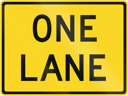Road warning sign in Canada - One lane. This sign is used in Ontario.