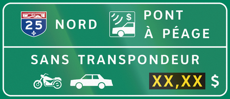 transponder: Guide and information road sign in Quebec, Canada - Fees for bicycles and passenger cars. Translations: Nord - North, Pont a peage - Toll bridge, Sans transpondeur - Without transponder