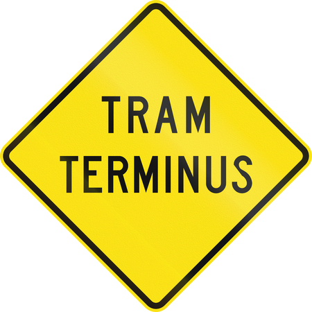 terminus: An Australian road sign used in Victoria - Tram terminus Stock Photo