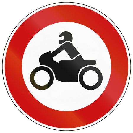 thoroughfare: German traffic sign prohibiting thoroughfare of motorcycles.