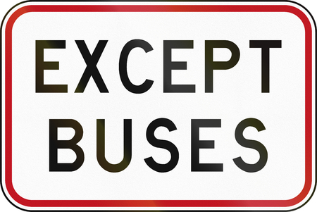 new zealand word: New Zealand road sign - Except buses.