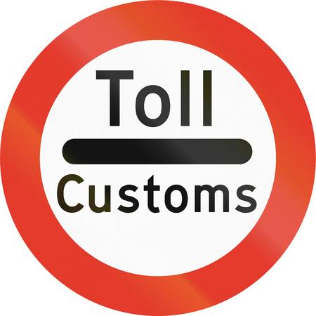 norwegian: Norwegian regulatory road sign - Stop for customs.