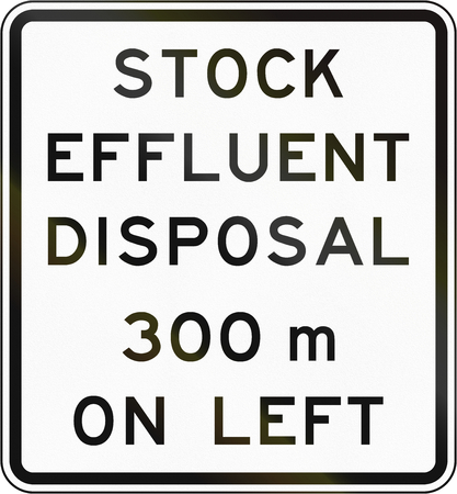 disposal: New Zealand road sign - Stock effluent disposal point ahead on left in 300 metres.