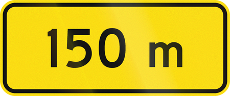 auxiliary: New Zealand road sign - 150 metres ahead.