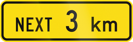 kilometres: New Zealand road sign - Sign effective for the next 3 kilometres.