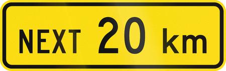 kilometres: New Zealand road sign - Sign effective for the next 20 kilometres.