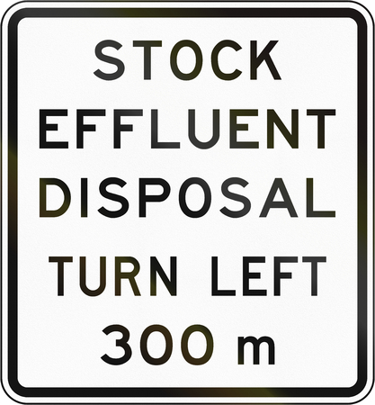 disposal: New Zealand road sign - Stock effluent disposal point ahead turning left in 300 metres.