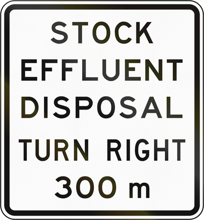 turning point: New Zealand road sign - Stock effluent disposal point ahead turning right in 300 metres.