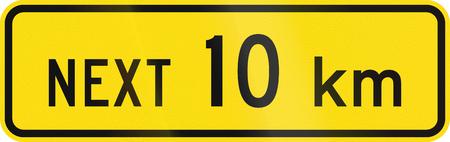 kilometres: New Zealand road sign - Sign effective for the next 10 kilometres.