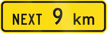 kilometres: New Zealand road sign - Sign effective for the next 9 kilometres.