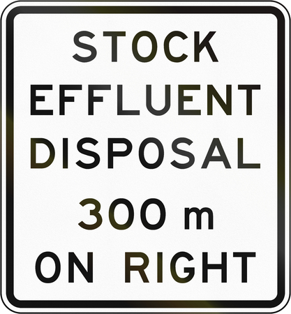effluent: New Zealand road sign - Stock effluent disposal point ahead on right in 300 metres.