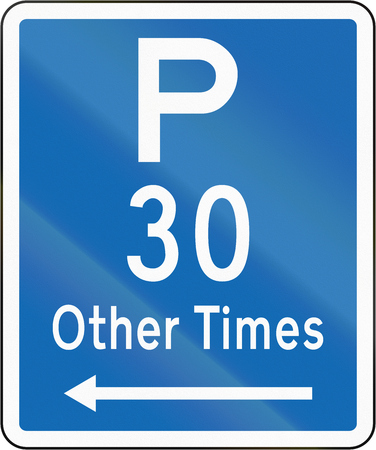 other: New Zealand road sign - Parking permitted at other times for a maximum time of 30 minutes, on the left of this sign.
