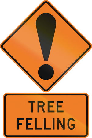 general warning: Road sign assembly in New Zealand - Tree felling.