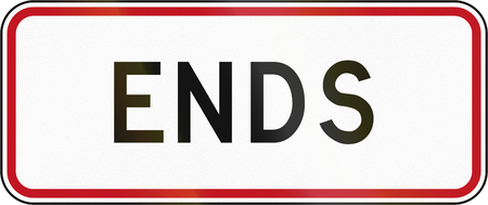 ends: New Zealand supplemetary road sign RP-3.2 - Ends.