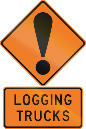 general warning: Road sign assembly in New Zealand - Logging trucks.