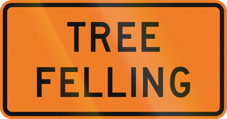 tree felling: New Zealand road sign - Tree felling.