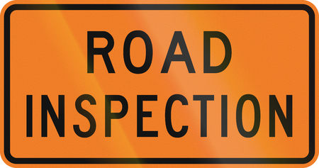 inspection: New Zealand road sign - Road inspection.