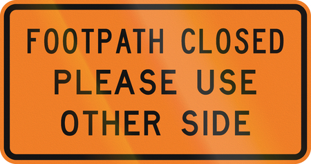 footpath: New Zealand road sign - Footpath closed.