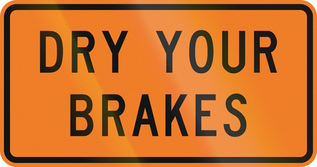 brakes: New Zealand road sign - Dry your brakes.