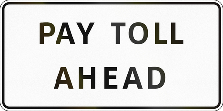 toll: Road sign in the Philippines - Pay Toll Ahead. Stock Photo