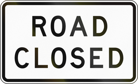 is closed: Road sign in the Philippines - Road Closed.
