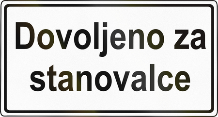 additional: Slovenian road sign - Additional explanation plate, the text means: Allowed for residents.