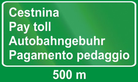 toll: Slovenian road sign - Advance sign for toll. All the words mean pay toll, in Slovenian, English, German and Italian. Stock Photo