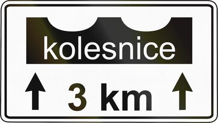 slovenian: Slovenian road sign - Kolesnice means rut.