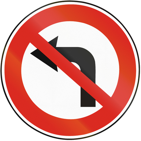 Road sign used in Slovakia - No left turn.