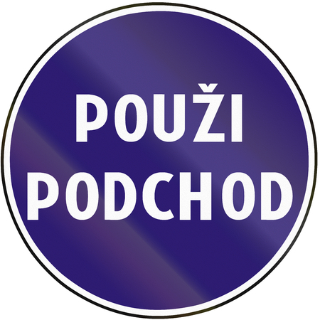underpass: Road sign used in Slovakia - Use the underpass. Stock Photo