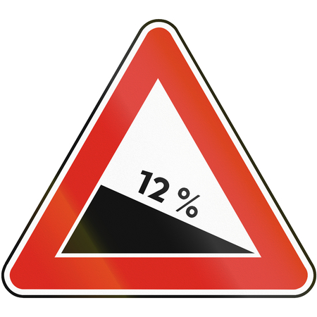 Road sign used in Slovakia - Dangerous Descent.