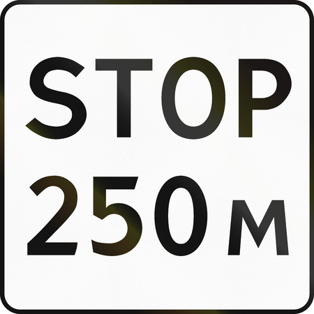 supplementary: Supplementary Road sign used in Russia - Stop after 250 meters. Stock Photo