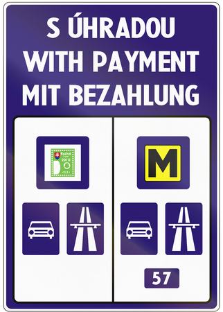 57: Road sign used in Slovakia - Road subject to payment of the vignette. The text means With payment in Slovakian, English and German. Stock Photo