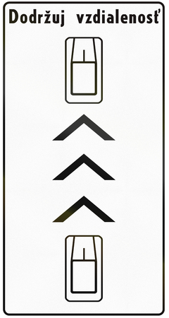 Road sign used in Slovakia - The text means: Maintain distance.