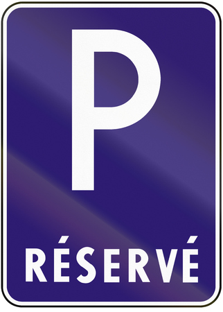 reserved: Road sign used in Slovakia - Reserved parking.