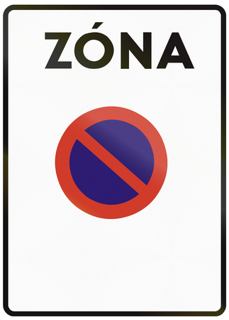 eastern europe: Road sign used in Slovakia - No parking zone. Zona means zone.