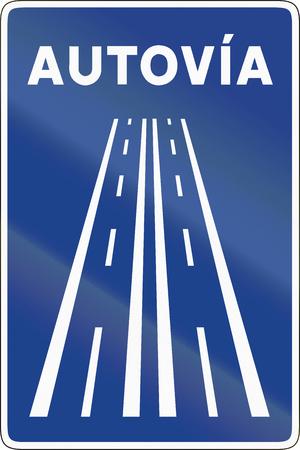 motorway: Road sign used in Spain - Motorway.