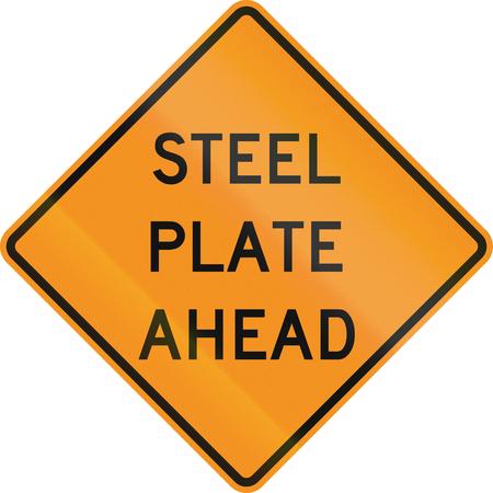 steel plate: United States MUTCD road sign - Steel plate ahead.