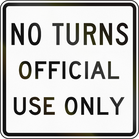 use regulation: Road sign used in the US state of Delaware - No turns.