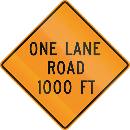 one lane road sign: United States MUTCD road sign - One lane road 1000 feet.