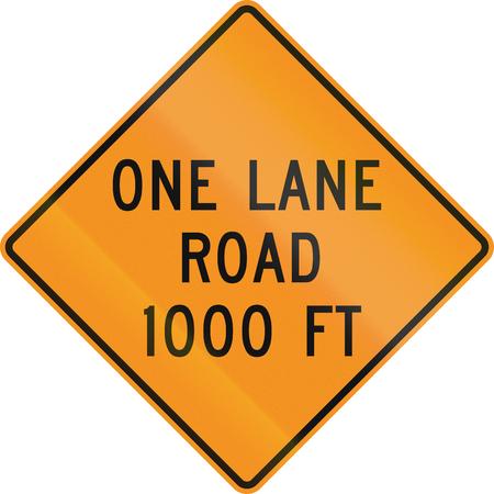 one lane roadsign: United States MUTCD road sign - One lane road 1000 feet.